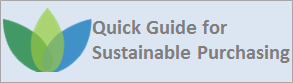 Click here to get the Quick Guide for Sustainable Purchasing!